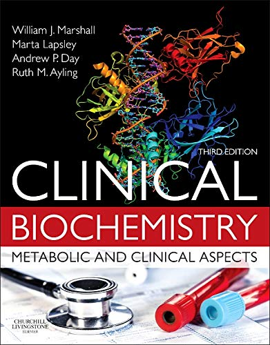 Clinical Biochemistry:Metabolic and Clinical Aspects: With Expert Consult access, 3e