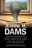 Book Cover The Gentle Art of Murder: Dorothy Martin investigates (A Dorothy Martin Mystery)