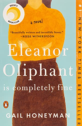 Book Cover Eleanor Oliphant Is Completely Fine: A Novel