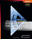 Book Cover Programming Microsoft® Visual C#® 2005: The Base Class Library (Developer Reference)