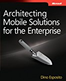 Book Cover Architecting Mobile Solutions for the Enterprise (Developer Reference)