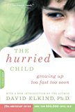 Book Cover The Hurried Child-25th Anniversary Edition