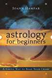 Book Cover Astrology for Beginners: A Simple Way to Read Your Chart (For Beginners (Llewellyn's))