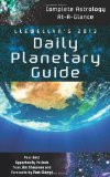 Book Cover Llewellyn's 2013 Daily Planetary Guide: Complete Astrology At-A-Glance (Annuals - Daily Planetary Guide)