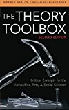 Book Cover The Theory Toolbox: Critical Concepts for the Humanities, Arts, & Social Sciences (Culture and Politics Series)