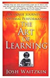 Book Cover The Art of Learning: An Inner Journey to Optimal Performance