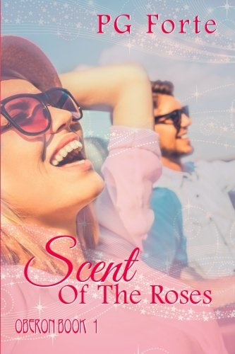 Scent of the Roses (Oberon) (Volume 1)