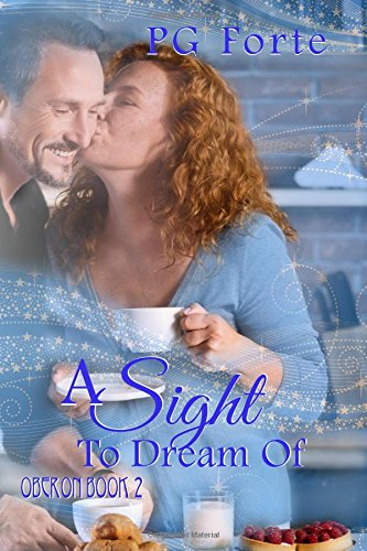 A Sight to Dream Of (Oberon Book 2)