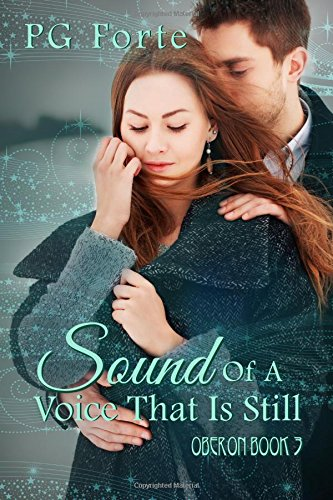 Sound of a Voice That is Still (Oberon Book 3)