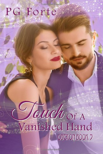 Touch of a Vanished Hand (Oberon) (Volume 5)