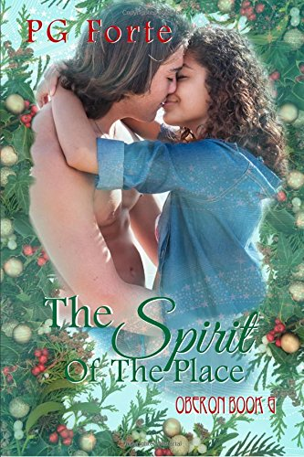 The Spirit of the Place (Oberon) (Volume 6)