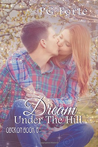 Dream Under the Hill (Oberon) (Volume 8)
