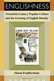 Book Cover Englishness: Twentieth-Century Popular Culture and the Forming of English Identity