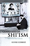 Book Cover Guardians of Shi'ism: Sacred Authority and Transnational Family Networks