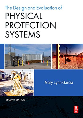 Design and Evaluation of Physical Protection Systems, Second Edition