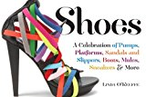 Book Cover Shoes: A Celebration of Pumps, Sandals, Slippers & More