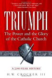 Book Cover Triumph: The Power and the Glory of the Catholic Church