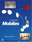 Book Cover Making Mobiles (Schiffer Book for Artists)