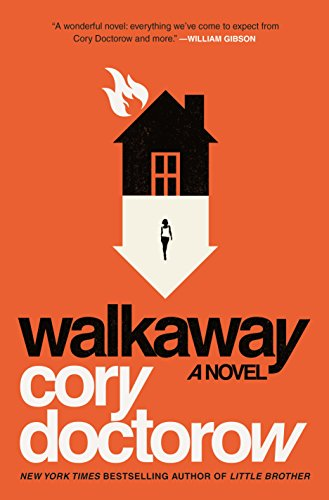 Walkaway: A Novel by Cory Doctorow