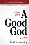 Book Cover Kisses From a Good God: A Journey Through Cancer