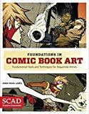 Book Cover Foundations in Comic Book Art: SCAD Creative Essentials (Fundamental Tools and Techniques for Sequential Artists)