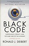 Book Cover Black Code: Surveillance, Privacy, and the Dark Side of the Internet