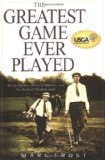 Book Cover The Greatest Game Ever Played: Harry Vardon, Francis Ouimet, and the Birth of Modern Golf