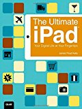 Book Cover The Ultimate iPad: Your Digital Life at Your Fingertips
