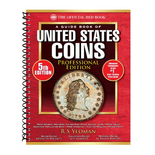 A Guide Book of United States Coins Professional Edition, 5th Edition (Official Red Book: A Guide Book of United States Coins)
