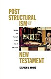 Book Cover Post Structural ism and the New Testament