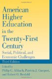 Book Cover American Higher Education in the Twenty-First Century: Social, Political, and Economic Challenges