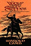Book Cover Wolf of the Steppes: The Complete Cossack Adventures, Volume One