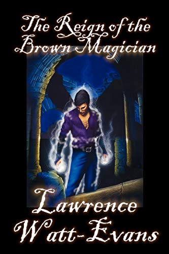 The Reign of the Brown Magician (Worlds of Shadow)