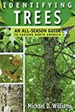 Book Cover Identifying Trees: An All-Season Guide to Eastern North America
