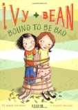Book Cover Bound to Be Bad (Ivy and Bean, Book 5)