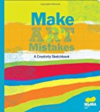 Book Cover MoMA Make Art Mistakes: An Inspired Sketchbook for Everyone