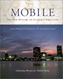 Book Cover Mobile: The New History of Alabama's First City