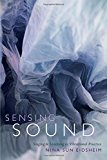Book Cover Sensing Sound: Singing and Listening as Vibrational Practice (Sign, Storage, Transmission)
