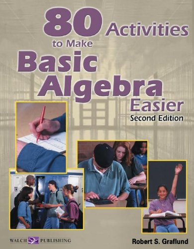 80 Activities to Make Basic Algebra Easier