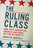 Book Cover The Ruling Class: How They Corrupted America and What We Can Do About It
