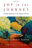 Book Cover Joy in the Journey: Finding Abundance in the Shadow of Death