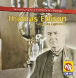 Book Cover Thomas Edison and the Light Bulb (Inventors and Their Discoveries)
