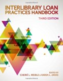 Book Cover Interlibrary Loan Practices Handbook, Third Edition