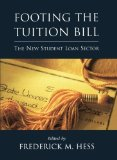 Book Cover Footing the Tuition Bill: The New Student Loan Sector