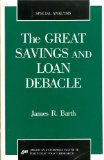 Book Cover The Great Savings and Loan Debacle (Special Analysis, 91-1)