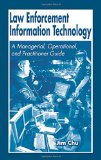Book Cover Law Enforcement Information Technology: A Managerial, Operational, and Practitioner Guide