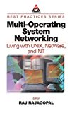 Book Cover Multi-Operating System Networking: Living with UNIX, NetWare, and NT
