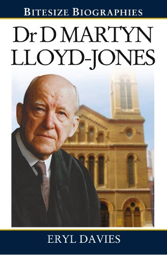Dr David Martyn Lloyd-Jones (Bitesize Biographies)