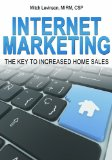 Book Cover Internet Marketing: The Key to Increased Home Sales