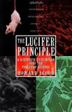 Book Cover The Lucifer Principle: A Scientific Expedition into the Forces of History